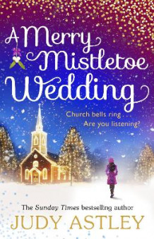 A Merry Mistletoe Wedding av Judy Astley (Heftet)