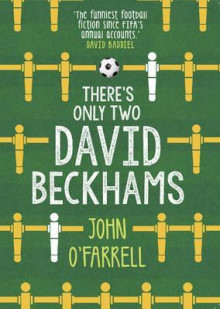 There's Only Two David Beckhams av John O'Farrell (Heftet)