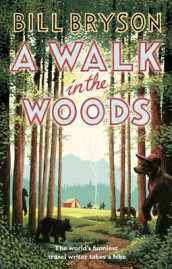 A walk in the woods av Bill Bryson (Heftet)