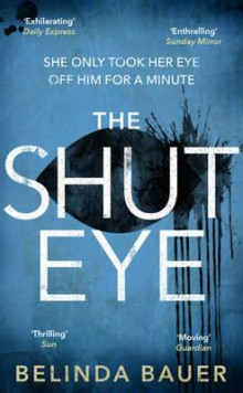 The shut eye av Belinda Bauer (Heftet)