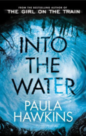 Into the Water av Paula Hawkins (Heftet)