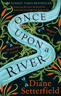 Once Upon a River av Diane Setterfield (Heftet)
