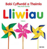 Omslag - Babi Cyffwrdd a Theimlo/Baby Touch and Feel: Lliwiau/Colours