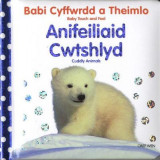 Omslag - Babi Cyffwrdd a Theimlo: Anifeiliaid Cwtshlyd/Baby Touch and Feel: Cuddly Animals