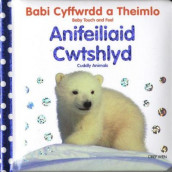 Babi Cyffwrdd a Theimlo: Anifeiliaid Cwtshlyd/Baby Touch and Feel: Cuddly Animals av Charlie Gardner (Innbundet)