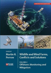 Wildlife and Wind Farms - Conflicts and Solutions (Heftet)