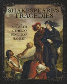Shakespeare S Tragedies av William Shakespeare (Innbundet)