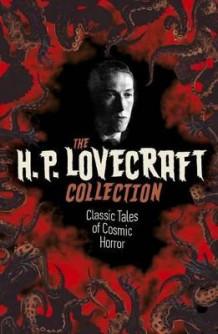 H. P. Lovecraft: Tales of Terror av H P Lovecraft (Innbundet)