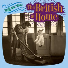 The Way We Were: the British at Home av Tim Glynne-Jones (Innbundet)