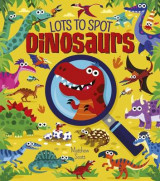 Omslag - Lots to Spot: Dinosaurs