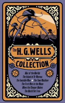 The H. G. Wells Collection av H. G. Wells (Heftet)