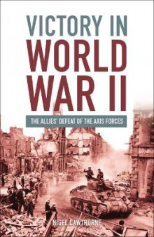 Victory in World War II av Nigel Cawthorne (Heftet)