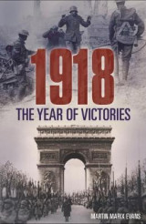 Omslag - 1918: The Year of Victories