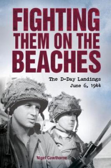 Fighting Them on the Beaches av Nigel Cawthorne (Heftet)
