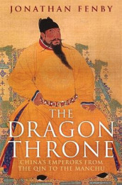 The Dragon Throne av Jonathan Fenby (Heftet)