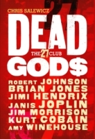 Dead Gods: The 27 Club av Chris Salewicz (Heftet)