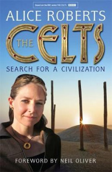 The Celts av Dr. Alice Roberts (Innbundet)