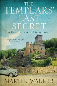 Templars last secret - bruno, chief of police 10 av Martin Walker (Heftet)