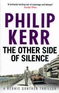 The Other Side of Silence: Bernie Gunther Mystery 11 av Philip Kerr (Heftet)