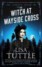The Witch at Wayside Cross av Lisa Tuttle (Heftet)