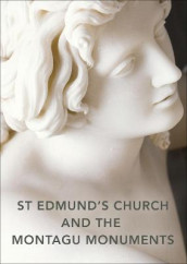 St Edmund's Church and the Montagu Monuments av Louise Allen (Heftet)
