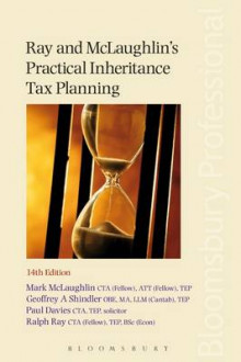 Ray and Mclaughlin's Practical Inheritance Tax Planning av Mark McLaughlin, Geoffrey Shindler, Paul Davies og Ralph Ray (Heftet)