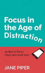 Omslag - Focus in the Age of Distraction