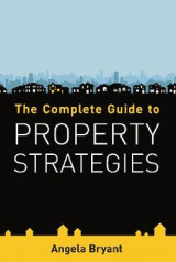 Omslag - The Complete Guide to Property Strategies
