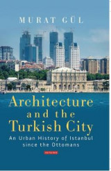 Omslag - Architecture and the Turkish City