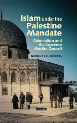 Omslag - Islam Under the Palestine Mandate