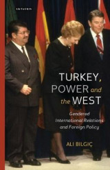 Omslag - Turkey, Power and the West