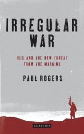 Irregular War av Paul Rogers (Innbundet)