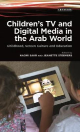 Omslag - Children's TV and Digital Media in the Arab World