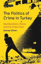 Omslag - The Politics of Crime in Turkey