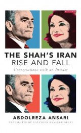 Omslag - The Shah's Iran - Rise and Fall
