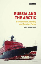 Russia and the Arctic av Geir Honneland (Heftet)