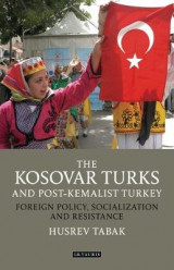 Omslag - The Kosovar Turks and Post-Kemalist Turkey