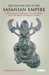 Omslag - Decline and Fall of the Sasanian Empire
