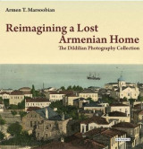 Omslag - Reimagining a Lost Armenian Home