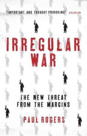 Irregular War av Paul Rogers (Heftet)