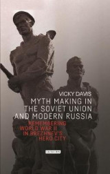 Omslag - Myth Making in the Soviet Union and Modern Russia
