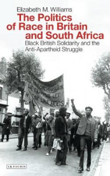 The Politics of Race in Britain and South Africa av Elizabeth Williams (Heftet)