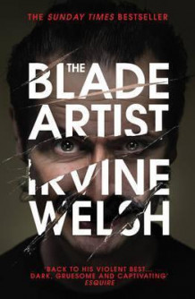 The Blade Artist av Irvine Welsh (Heftet)