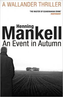 An Event in Autumn av Henning Mankell (Heftet)