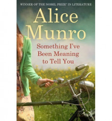 Something I've been meaning to tell you av Alice Munro (Heftet)