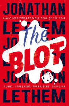 The Blot av Jonathan Lethem (Heftet)