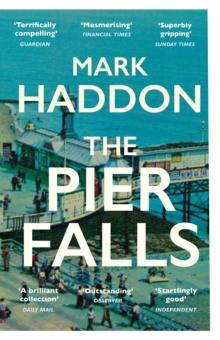 The pier falls and other stories av Mark Haddon (Heftet)