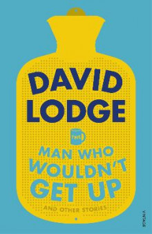 The Man Who Wouldn't Get Up and Other Stories av David Lodge (Heftet)