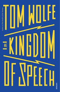 The Kingdom of Speech av Tom Wolfe (Heftet)