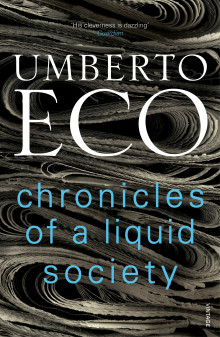 Chronicles of a Liquid Society av Umberto Eco (Heftet)